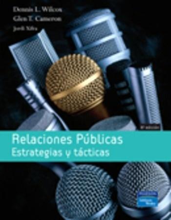 Relaciones publicas estrategias y tacticas wilcox