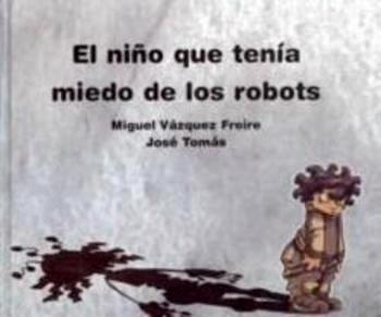 Resultado de imagen de el niño que tenia miedo a los robots