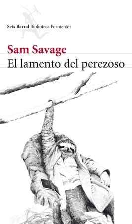 El lamento del perezoso - Savage, Sam