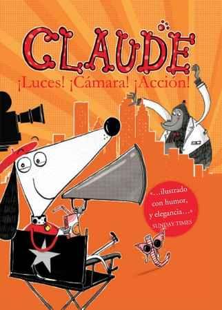 Claude ¡Luces! ¡Cámara! ¡Acción!