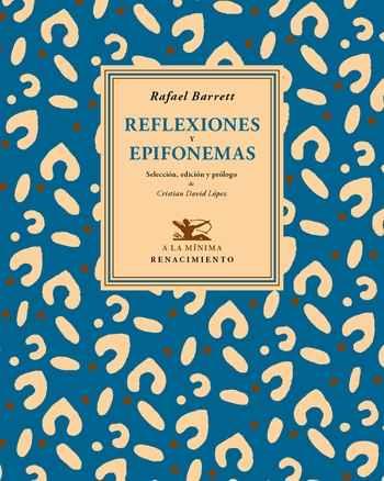 Reflexiones y epifonemas rafael barrett 9788484728627 - Libreria cervantes torrelavega ...