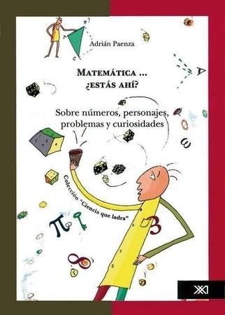 PAENZA MATEMATICA ADRIAN PDF AHI ESTAS