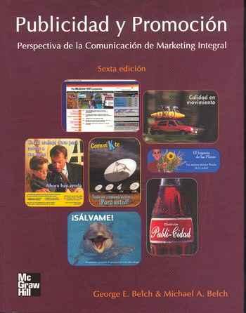 comunicaciones integradas en marketing belch belch capitulo CapÍtulo 3 proceso de comunicaciÓn de marketing integradas  capitulo 3 y 5 publicidad y promociÓn belch  en comunicaciones de marketing.